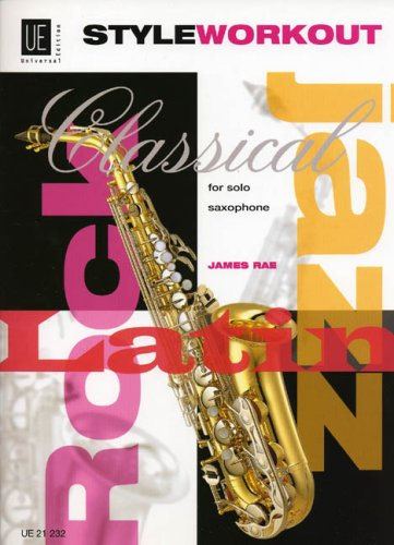 Style Workout: 40 studies in classical, jazz, rock and latin styles. für Saxophon (S/A/T).