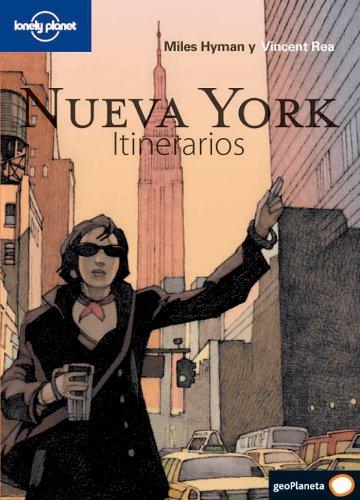 Nueva York. Itinerarios (Guías Itinerarios Lonely Planet) por Miles Hyman