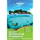 Discover Malaysia & Singapore (Lonely Planet Discover Malaysia & Singapore)