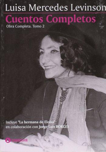 Cuentos Completos por Luisa Mercedes Levinson