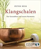 Klangschalen: Für Gesundheit und innere Harmonie. Buch mit DVD