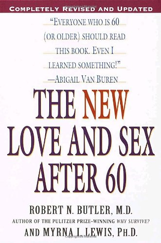 The New Love and Sex After 60
