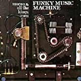 Songtexte von Maceo and All the King's Men - Funky Music Machine