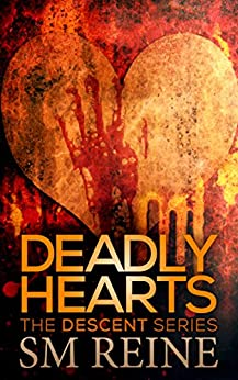Deadly Hearts: A Descent Short (The Descent Series Book 8) by [Reine, SM]