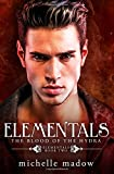 Elementals 2: The Blood of the Hydra: Volume 2