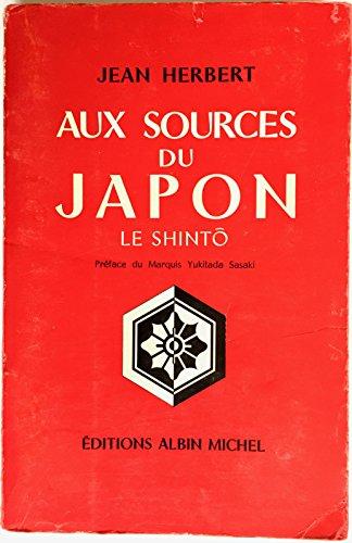 Jean Herbert,... Aux sources du Japon, le shintô par Jean Herbert