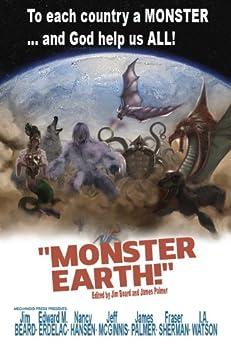 Monster Earth (English Edition) di [Hansen, Nancy, McGinnis, Jeff, Sherman, Fraser, Erdelac, Edward M., Watson, I.A., Palmer, James, Beard, Jim]