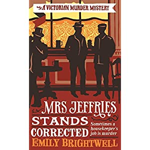 Mrs Jeffries Stands Corrected (Mrs.Jeffries Mysteries Book 9)