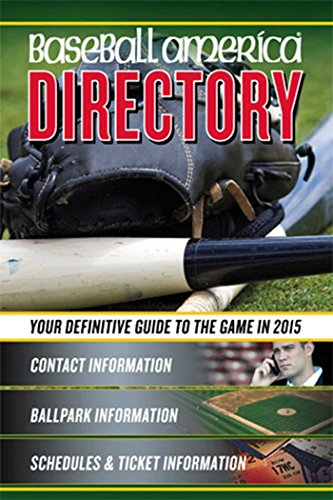 Baseball America 2015 Directory: 2015 Baseball Reference Information, Schedules, Addresses, Contacts, Phone & More (Baseball America Directory) por Baseball America