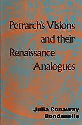 Petrarch's visions and their Renaissance analogues (Studia humanitatis)
