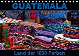 Guatemala - Land der 1000 Farben (Tischkalender 2020 DIN A5 quer): Guatemala - buntes Land in Zentralamerika, wo Farbe in allen Lebensbereichen dominiert. (Monatskalender, 14 Seiten ) (CALVENDO Orte) -