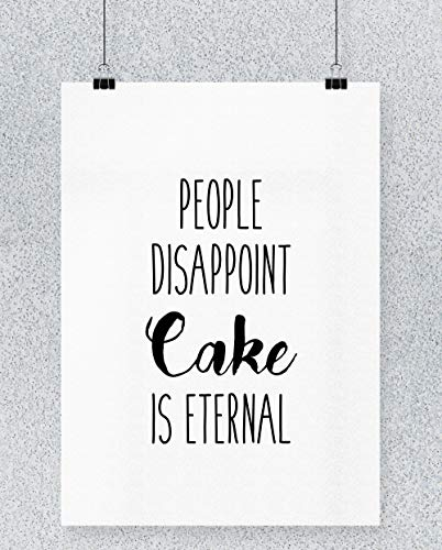 Hippowarehouse People Disappoint, Cake is Eternal Cartel Impreso Pared Arte Pared diseño A3