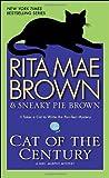 Cat of the Century (Mrs. Murphy Mysteries (Paperback))