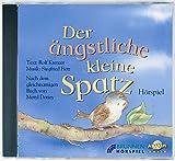 Der ängstliche kleine Spatz. CD.