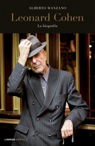 Leonard Cohen: La biografía (Música y cine)