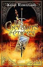 Les Chevaliers d'épées d'Anne Robillard