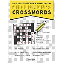 Children's Crosswords: 100 fabulously fun & challenging puzzles for children by Clarity Media (2015-06-02)