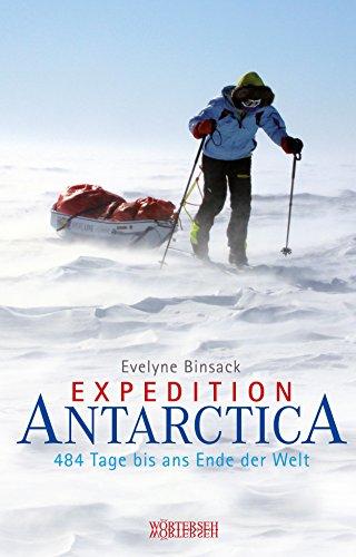 Expedition Antarctica: 484 Tage bis ans Ende der Welt