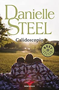 Calidoscopio par Danielle Steel