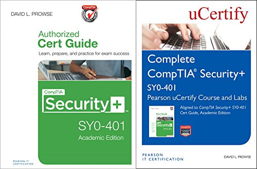 Comptia Security+ Sy0-401 Pearson Ucertify Course and Labs and Textbook Bundle por David L. Prowse