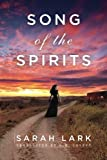 Song of the Spirits (In the Land of the Long White Cloud saga Book 2) by Sarah Lark