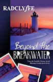 Beyond the Breakwater (Provincetown Tales Book 2) (English Edition)