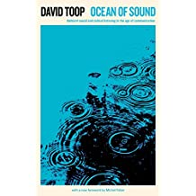 Ocean of Sound: Aether Talk, Ambient Sound and Imaginary Worlds (Serpent's Tail Classics)
