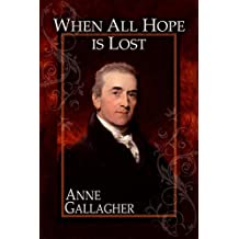When All Hope Is Lost (The Reluctant Grooms Book 9)