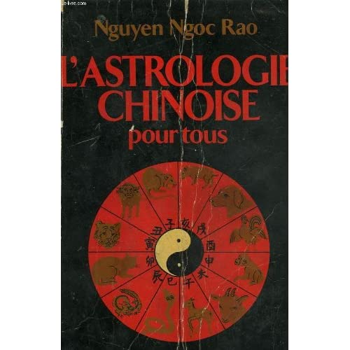 L'Astrologie chinoise pour tous