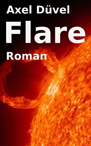 Buchseite und Rezensionen zu 'Flare' von Axel Düvel