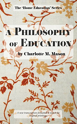 A Philosophy of Education: Volume 6 (The Home Education Series)