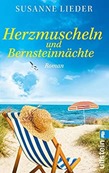 Herzmuscheln und Bernsteinnächte: Roman (German Edition) par [Lieder, Susanne]