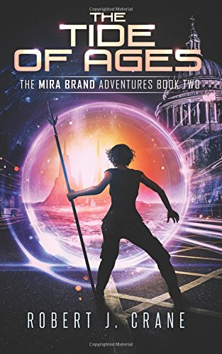 The Tide of Ages: Volume 2 (The Mira Brand Adventures)