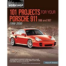 [(101 Projects for Your Porsche 911 996 and 997 1998-2008)] [By (author) Wayne R. Dempsey] published on (February, 2014)