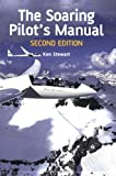 The Soaring Pilot's Manual: Second Edition