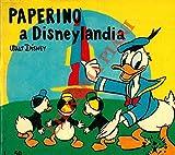 Paperino a Disneylandia.