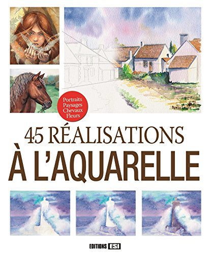 45 réalisations à l'aquarelle