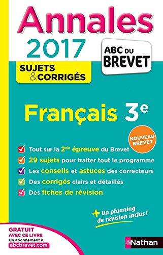 Annales ABC du BREVET 2017 Franais 3e