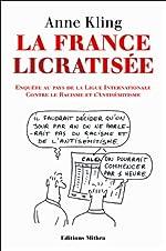 La France Licratisee de Anne Kling