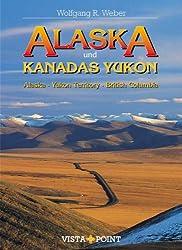Alaska und Kanadas Yukon: Alaska, Yukon Territory, British Columbia