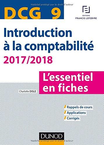 DCG 9 - Introduction  la comptabilit 2017/2018 - 8e d. - L'essentiel en fiches
