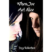 When Joe Met Alice