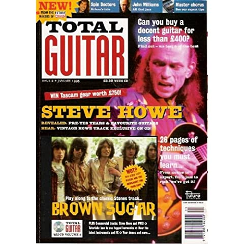 TOTAL GUITAR MAGAZINE WITH CD 2 FEATURES, STEVE HOWE, BROWN SUGAR, JOHN WILLIAMS, SPIN DOCTORS