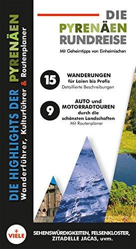Pyrenäen Rundreise - Karte, Reiseführer, Wanderführer und Sehenswürdigkeiten der spanischen Zentralpyrenäen # detaillierte Wanderbeschreibungen # Sehenswürdigkeiten # Auto+Motorradtouren
