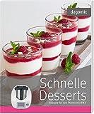 Schnelle Desserts Rezepte für den Thermomix TM5
