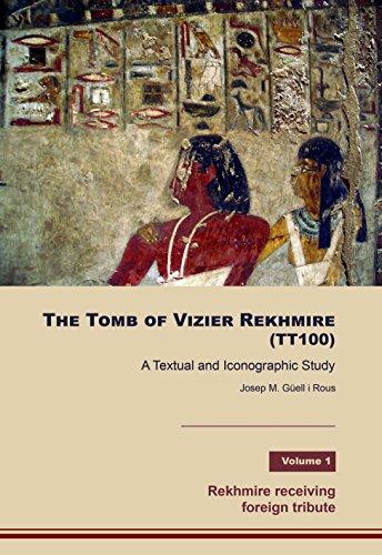 THE TOMB OF VIZIER REKHMIRE (TT100) por JOSEP M. GÜELL I ROUS