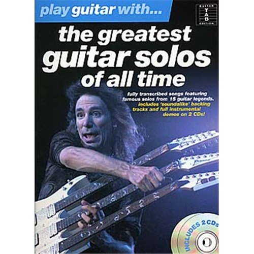 Play Guitar With... The Greatest Guitar Solos Of All Time. Partitions, CD pour Tablature Guitare