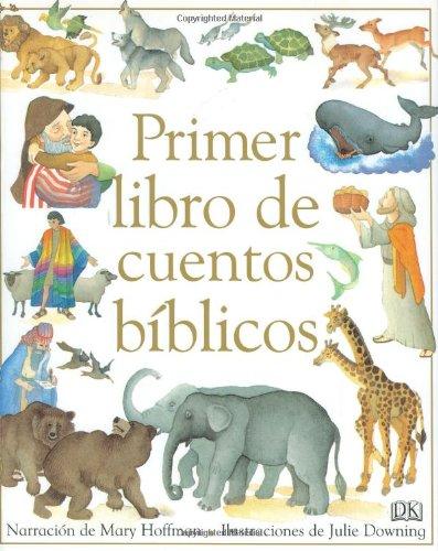 Un Primer Libro De Cuentas De La Biblia/A First Book of Bible Stories por Mary Hoffman