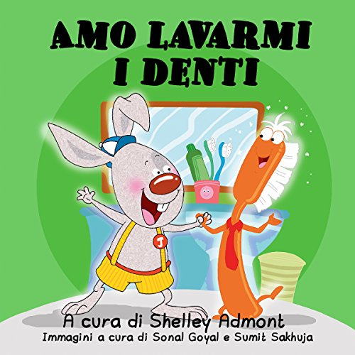 Amo lavarmi i denti  (Italian Bedtime Collection)