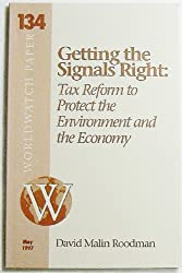 Getting the Signals Right: Tax Reform to Protect the Environment & the Economy